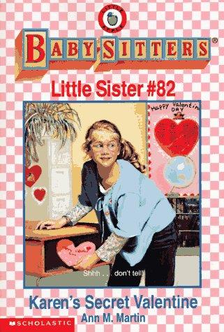9780590691901: Karen's Secret Valentine (Baby-Sitters Little Sister, No. 82)