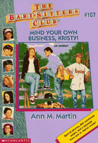 9780590692137: Mind Your Own Business, Kristy! (Baby-sitters Club)