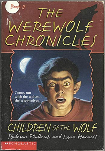 9780590692403: Children of the Wolf (The Werewolf Chronicles , No 2)