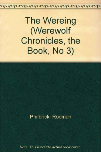 9780590692410: The Wereing (Werewolf Chronicles, the Book, No 3)