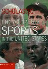 9780590692649: Scholastic Encyclopedia of Sports in the United States (Encyclopedias)