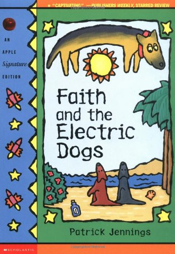 9780590697699: Faith And The Electric Dogs