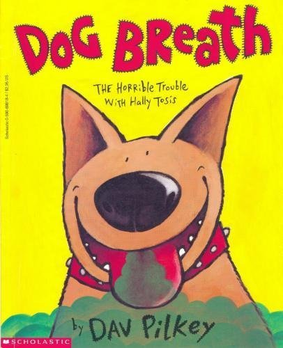 9780590698184: Dog Breath, the Horrible Trouble with Hally Tosis
