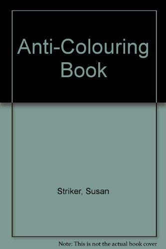 9780590700115: Anti-Colouring Book