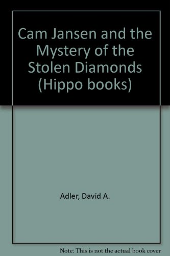 9780590700306: Cam Jansen and the Mystery of the Stolen Diamonds (A Hippo book)
