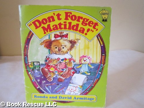 9780590700382: Don't Forget, Matilda! (A Hippo book)
