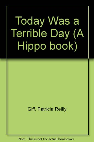 9780590700610: Today Was a Terrible Day (A Hippo book)
