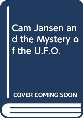 9780590700627: Cam Jansen and the Mystery of the U.F.O. (A Hippo book)