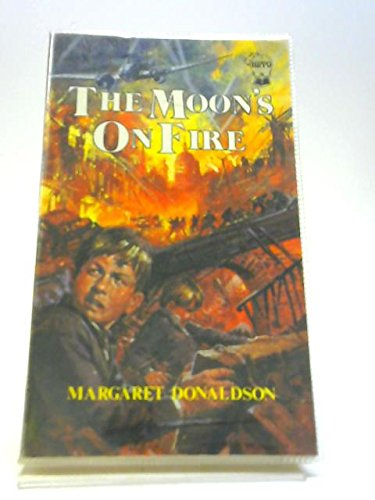 Moon's on Fire (0590700723) by Donaldson, Margaret