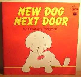 9780590700825: New Dog Next Door