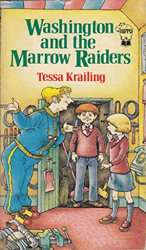 Washington and the Marrow Raiders (0590700928) by Tessa Krailing