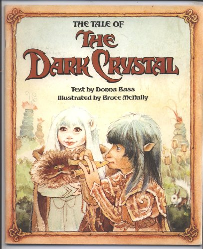 9780590702829: THE TALE OF THE DARK CRYSTAL