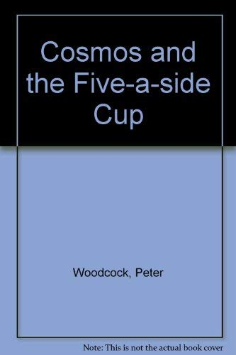 9780590703314: Cosmos and the Five-a-side Cup