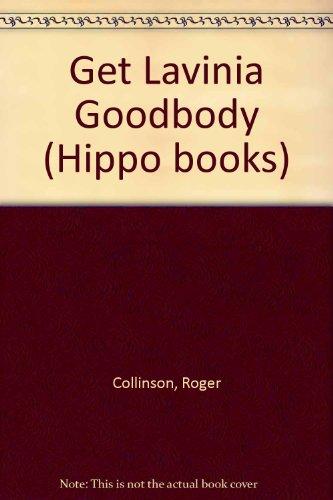 Get Lavinia Goodbody (Hippo books): Collinson, Roger