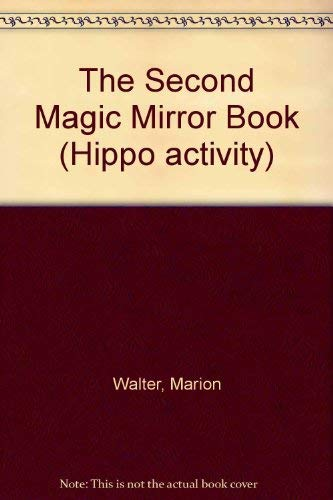 9780590703901: The Second Magic Mirror Book (Hippo activity)