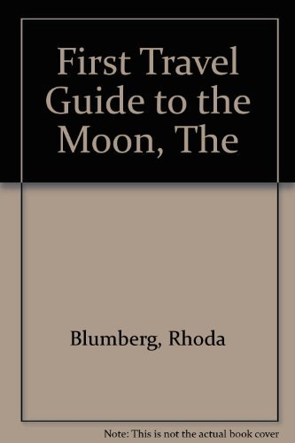 9780590703963: First Travel Guide to the Moon