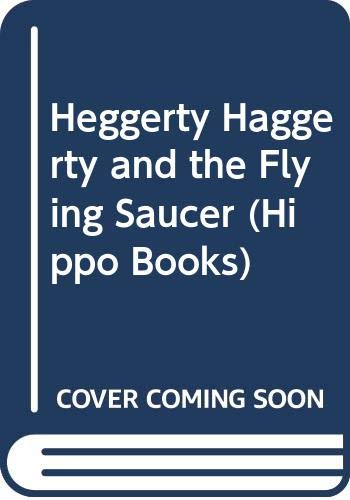 9780590704397: Heggerty Haggerty and the Flying Saucer (Hippo Books)