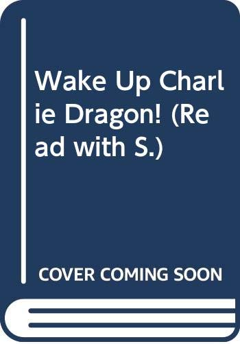9780590704403: Wake Up Charlie Dragon! (Read with)