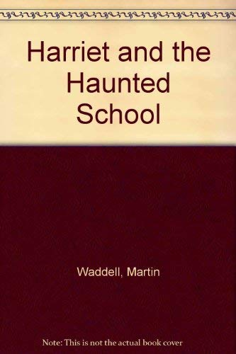 9780590704410: Harriet and the Haunted School
