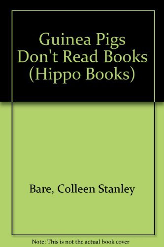 9780590705288: Guinea Pigs Don't Read Books (Hippo Books)
