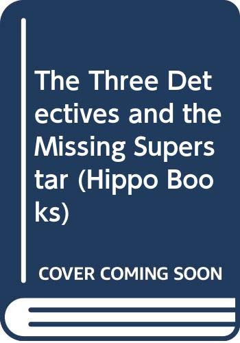 9780590705301: The Three Detectives And The Missing Superstar