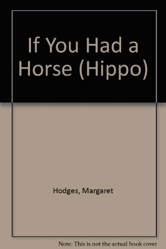 9780590705684: If You Had a Horse (Hippo)