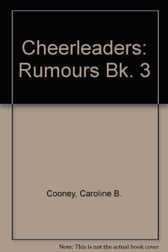 Cheerleaders: Rumours Bk. 3: Cooney, Caroline B.