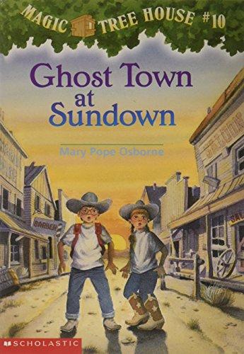 9780590706360: Ghost Town at Sundown (Magic Tree House, No. 10)