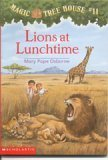 9780590706377: Lions at Lunchtime (Magic Tree House #11)