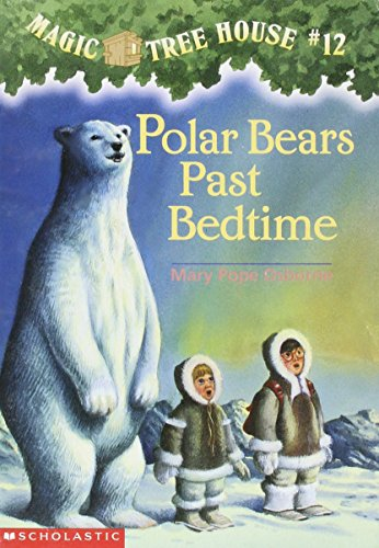9780590706384: polar bears past bedtime magic treehouse #12