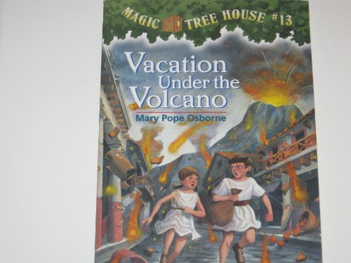 9780590706391: Vacation Under the Volcano (Magic Tree House, No. 13)