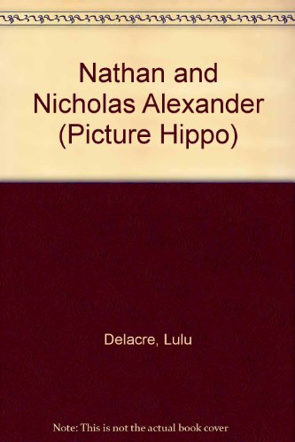 9780590707947: Nathan and Nicholas Alexander (Picture Hippo)