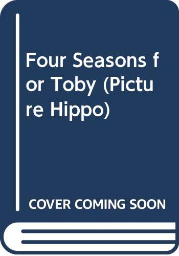 9780590709279: Four Seasons for Toby (Picture Hippo)