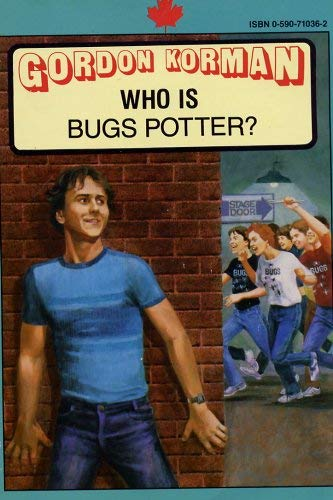 9780590710367: Who is Bugs Potter?