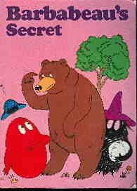 9780590711999: Barbabeau's Secret (Barbapapa)