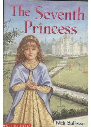 9780590712828: The seventh princess