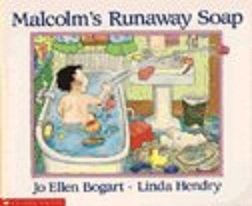 9780590713566: Malcolm's runaway soap