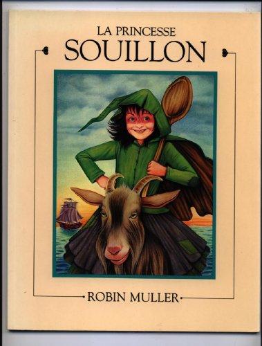 La Princesse Souillon: Robin Muller