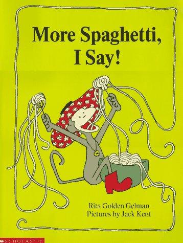 9780590714396: More Spaghetti I Say