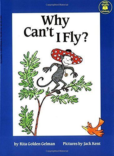 Why Can't I Fly (9780590715812) by Gelman, Rita