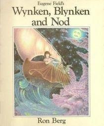 Wynken, Blynken, and Nod: Field, Eugene