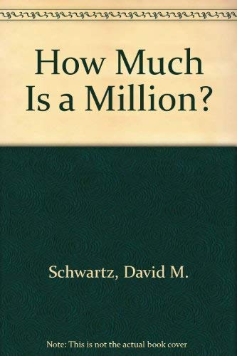 9780590717670: How Much Is a Million?