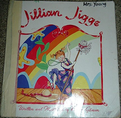 Jillian Jiggs (Big Books): Gilman, Phoebe