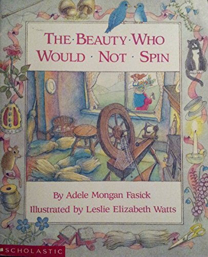 9780590718622: Beauty Who Would Not Spin