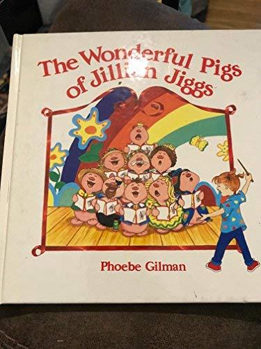 9780590718684: The Wonderful Pigs of Jillian Jiggs