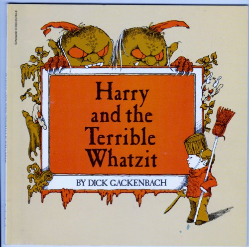 9780590720069: Harry and the Terrible Whatzit