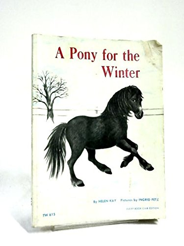 9780590720212: A Pony for the Winter