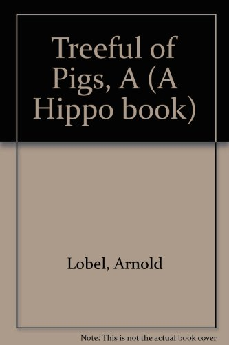 9780590720922: Treeful of Pigs (A Hippo book)