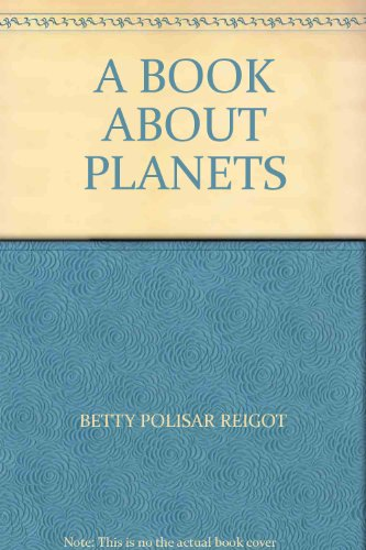 9780590720984: A Book About Planets