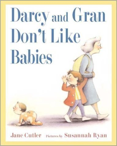 9780590721264: Darcy and Gran Don't Like Babies